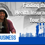 finding the right health insurance for your business
